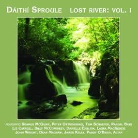 Dáithí Sproule - Lost River